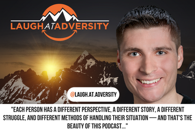Welcome To The Laugh At Adversity Podcast